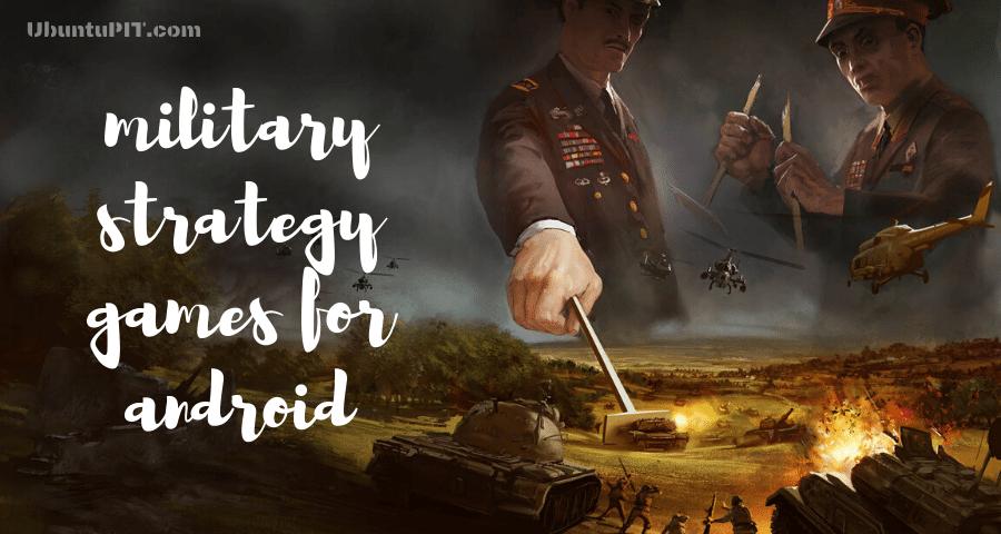 Juegos de estrategia militar para Android