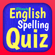 Ultimate English Spelling Quiz - New 2020 Version