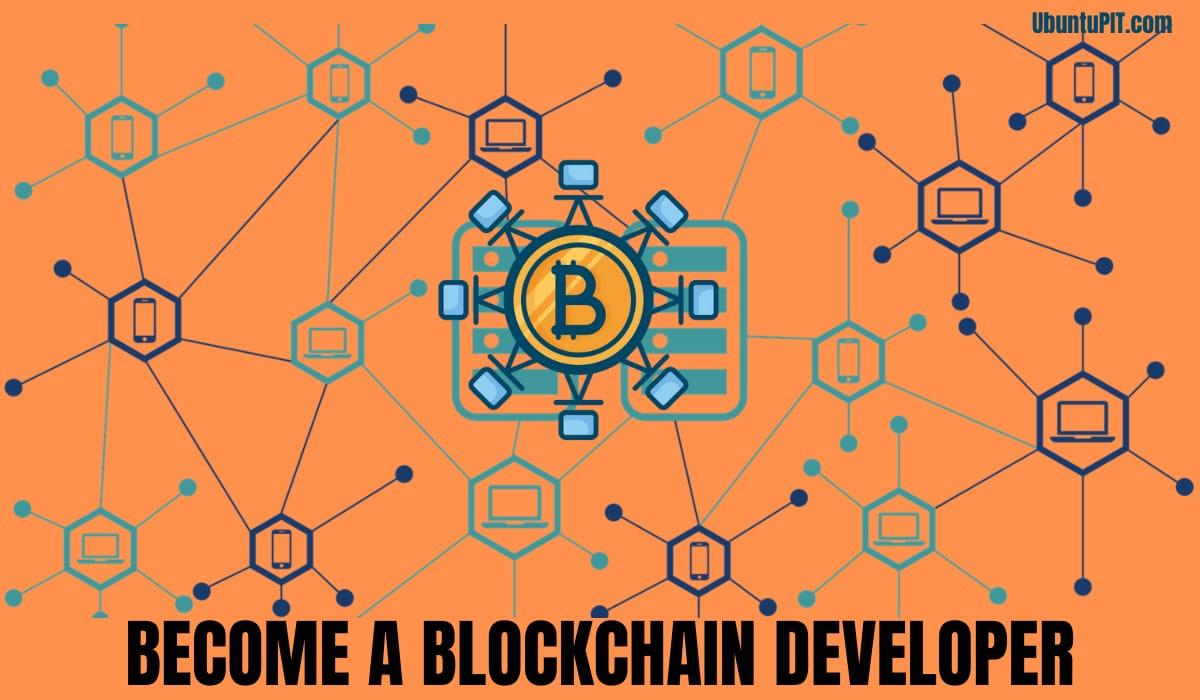Conviértete en un desarrollador de Blockchain